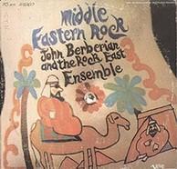 John Berberian & the Rock East Ensemble - Middle Eastern Rock