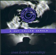 A Guy Called Gerald - Black Secret Technology