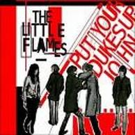The Little Flames - Put Your Dukes Up, John