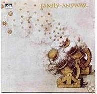 Family - Anyway