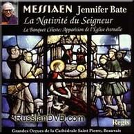 Olivier Messaien (composer) Jennifer Bate (musician) - La Nativite du Seigneur