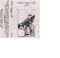 Shub Niggurath - Live 13/1/89