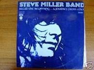 The Steve Miller Band - Recall The Beginning...A Journey From Eden