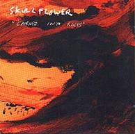 Skullflower - Carved Into Roses