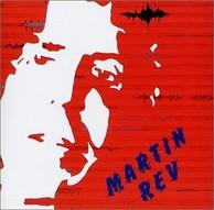 Martin Rev - Martin Rev